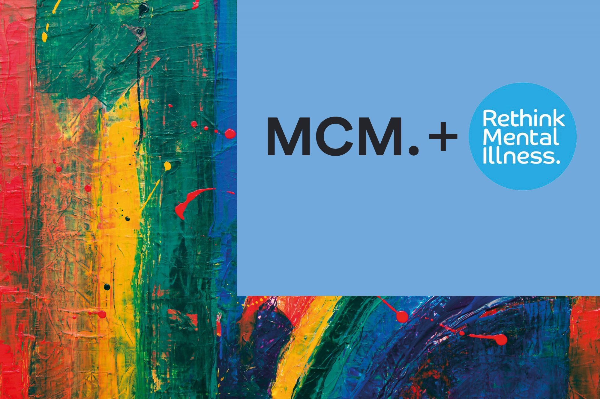 MCM partnership with Rethink Mental Illness